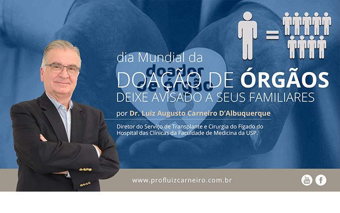 Dia Mundial da Doação de Órgãos- Prof. Dr. Luiz Carneiro