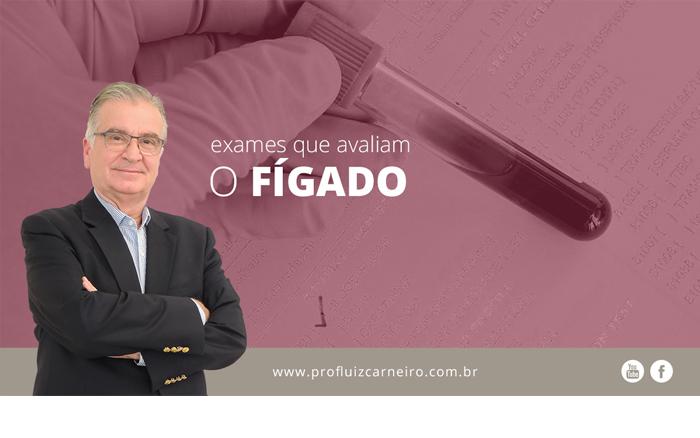 Exames para o fígado - Por Prof. Dr. Luiz Carneiro - USP - Hospital das Clínicas Divisão de Transplante de Fígado