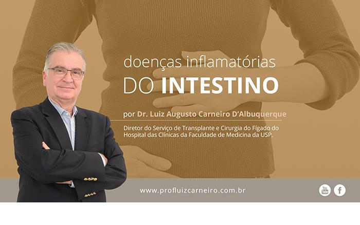 Comunidade internacional alerta para a gravidade das doenças inflamatórias do intestino - Prof. Dr. Luiz Carneiro