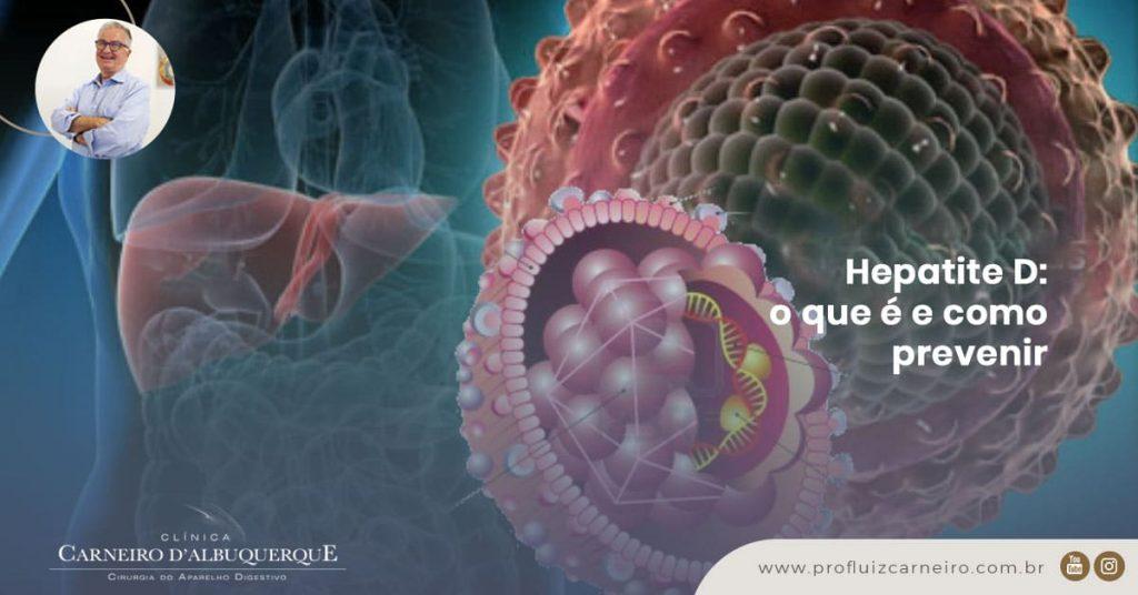 Ao fundo da imagem, há uma representação gráfica do vírus da hepatite D