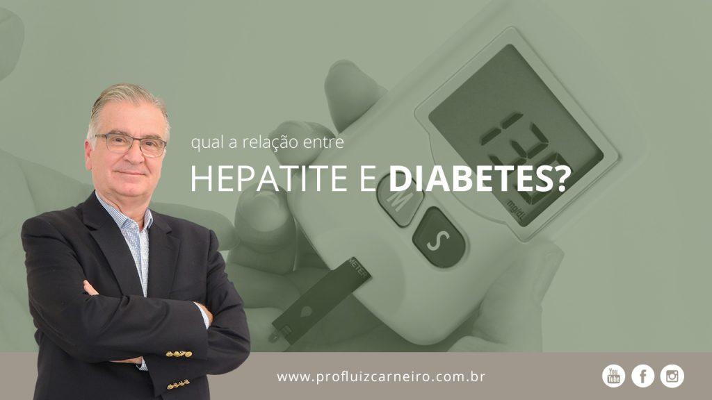 Hepatite C e diabetes, qual a relação entre elas? - Por Prof. Dr. Luiz Carneiro - USP - Hospital das Clínicas Divisão de Transplante de Fígado