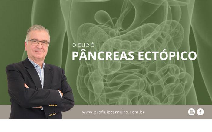o-que-e-pancreas-ectopico-por-prof-luiz-carneiro
